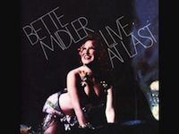 "Bette Midler's ""Live At Last"" and The Kreplach that Ate Ohio"