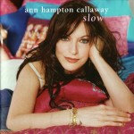 Ann Hampton Calloway Slow
