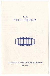 The Felt Forum 197*