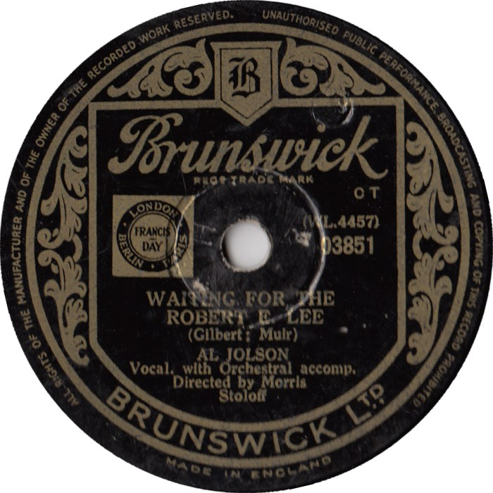 "Al Jolson ""Waiting For the Robert E. Lee"" Brunswick"
