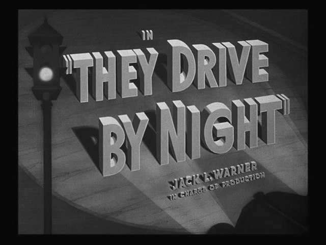 """They Drive By Night"" Title"