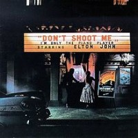 "Elton John, ""Don't Shoot Me"""