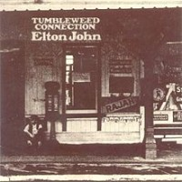 "Elton John , ""Tumbleweed Connection"""