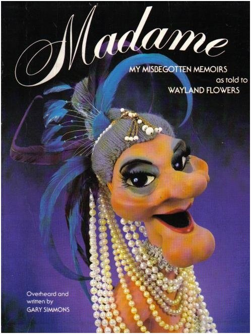 Wayland Flowers Madame