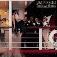 Liza Minnelli Tropical Nights