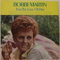 "Bobbi Martin ""For the Love of Him"""