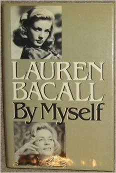"Lauren Bacall ""By Myself"""