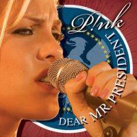 Dear Mr. President, Pink