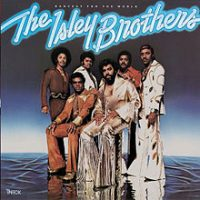 "Isley Brothers ""Harvest for the World"""